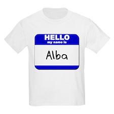 hello my name is alba T-Shirt