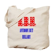 Anybody but Hillary Tote Bag