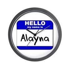 hello my name is alayna  Wall Clock