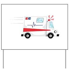 Fast Ambulance Yard Sign