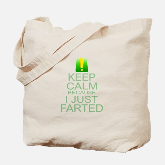 Keep Calm I Farted Tote Bag
