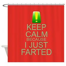Keep Calm I Farted Shower Curtain