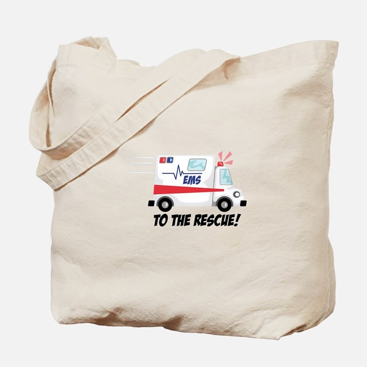 To The Rescue! Tote Bag