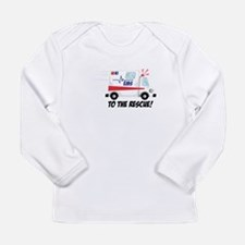 To The Rescue! Long Sleeve T-Shirt