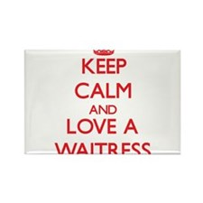 Keep Calm and Love a Waitress Magnets