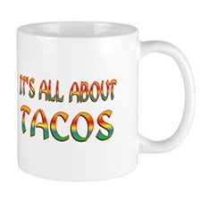 All About Tacos Mug