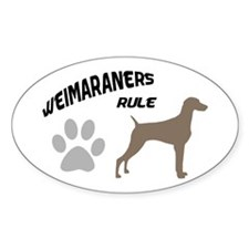 Weimaraners Rule Oval Decal