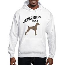 Weimaraners Rule Hoodie