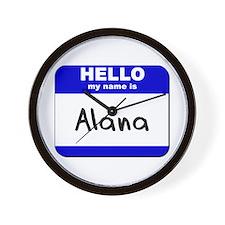 hello my name is alana  Wall Clock