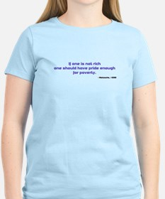 If one is not rich... T-Shirt