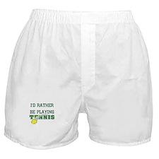 I'd Rather Tennis Boxer Shorts