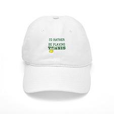 I'd Rather Tennis Baseball Baseball Cap