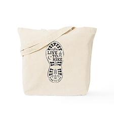 Live To Hike Tote Bag