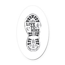 Live To Hike Oval Car Magnet