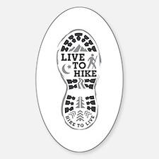 Live To Hike Sticker (Oval)