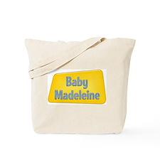 Baby Madeleine Tote Bag