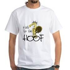 Talk to the Hoof Shirt
