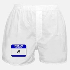 hello my name is al  Boxer Shorts