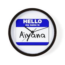 hello my name is aiyana  Wall Clock