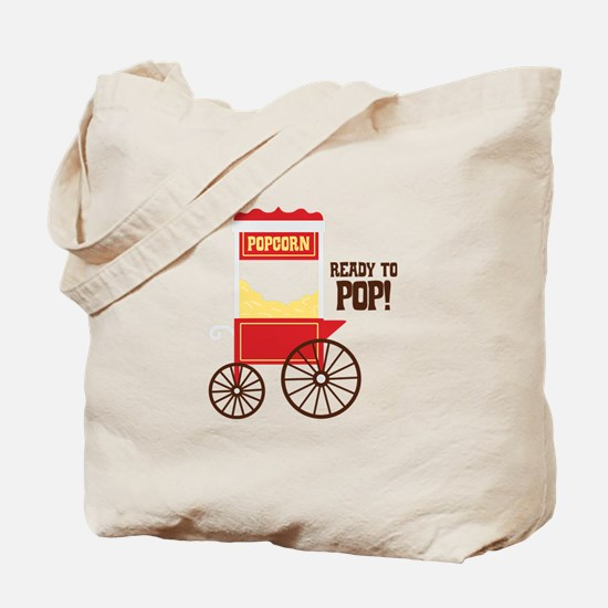 READY TO POP! Tote Bag