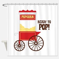 READY TO POP! Shower Curtain