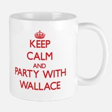 Keep calm and Party with Wallace Mugs