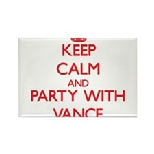 Keep calm and Party with Vance Magnets