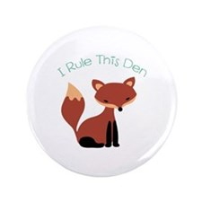 "I Rule This Den 3.5"" Button"