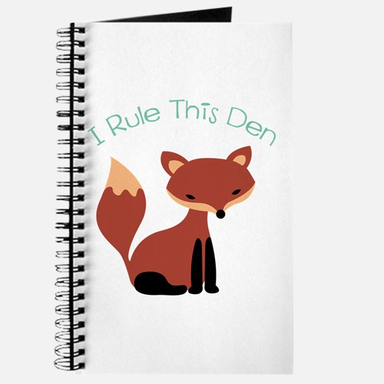 I Rule This Den Journal