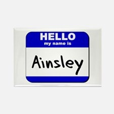hello my name is ainsley Rectangle Magnet