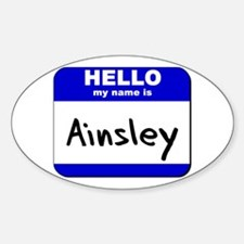 hello my name is ainsley Oval Decal