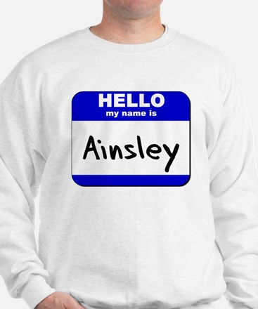 hello my name is ainsley Sweater