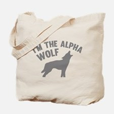 I'm The Alpha Wolf Tote Bag