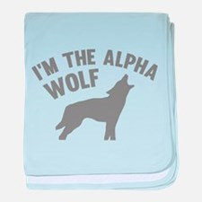 I'm The Alpha Wolf baby blanket