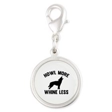 Howl More Whine Less Silver Round Charm