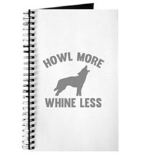 Howl More Whine Less Journal