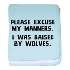 I Was Raised By Wolves baby blanket