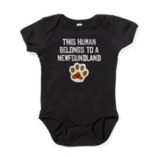 This Human Belongs To A Newfoundland Baby Bodysuit