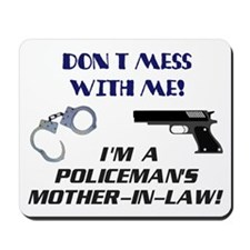 Don't Mess Mother in Law Mousepad
