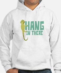 Hang In There Hoodie