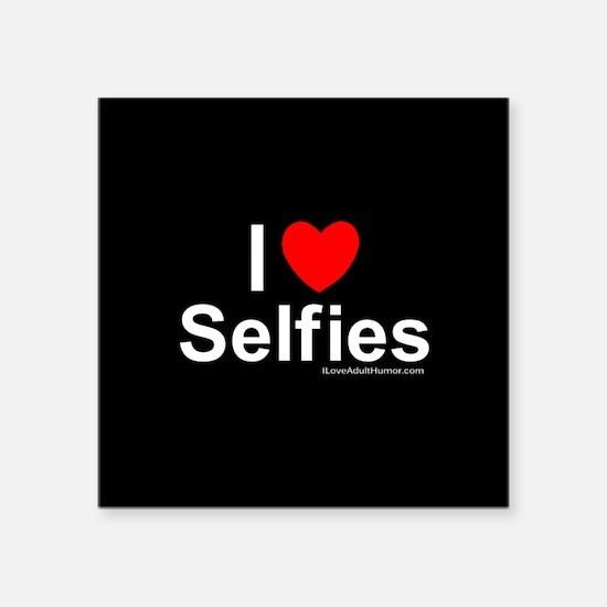 "Selfies Square Sticker 3"" x 3"""