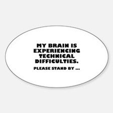 Technical Difficulties Sticker (Oval)