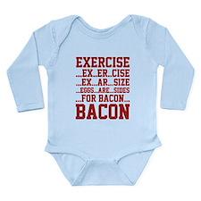 Exercise Bacon Long Sleeve Infant Bodysuit
