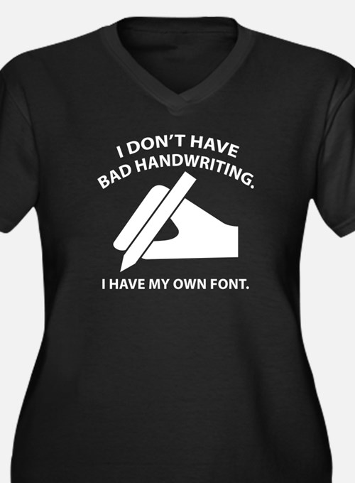 I Have My Own Font Women's Plus Size V-Neck Dark T