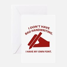 I Have My Own Font Greeting Card