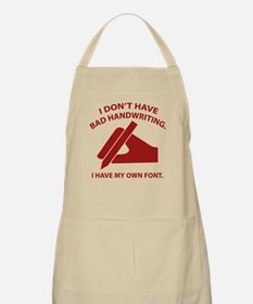 I Have My Own Font Apron