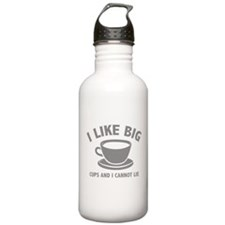 I Like Big Cups And I Cannot Lie Water Bottle