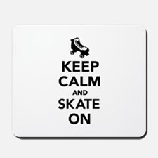Keep calm and Skate on Mousepad