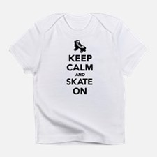 Keep calm and Skate on Infant T-Shirt