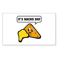 It's Nacho Day Decal